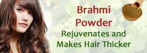 Beauty Problem - Ask the ExpertBrahmi Powder- Rejuvenates and Makes Hair Thicker